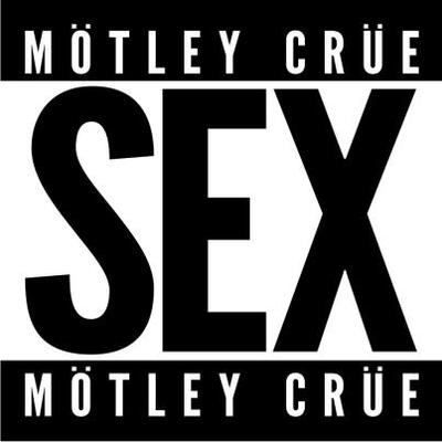 "MOTLEY CRUE OFFER 24 HOURS OF FREE ""SEX"" THIS MONDAY FOLLOWING SIRIUS XM'S ..."